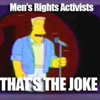 mens-rights-activists-thats-the-joke